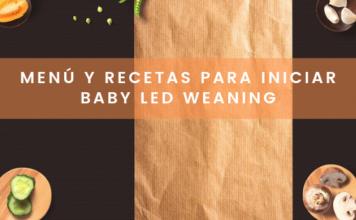 Menú y recetas para iniciar baby led weaning